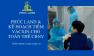 Phúc Land lên kế hoạch tiêm vacxin covid-19 cho nhân viên